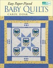 Easy Paper-Pieced Baby Quilts, Doak, Carol Book The Cheap Fast Free Post