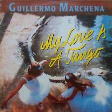 Guillermo Marchena - My Love Is A Tango (LP, Albu Vinyl Schallplatte - 39771