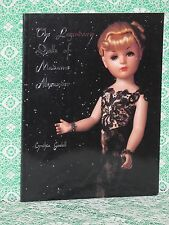 The Legendary Dolls of Madame Alexander Doll Book