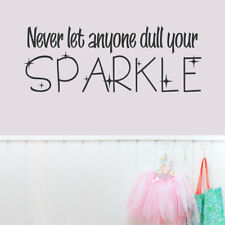 Wallums Wall Decor Never Let Anyone Dull Your Sparkle Wall Decal