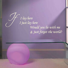 Wall Quote Words Phrases Stickers Decal IF I LAY HERE SNOW PATROL LYRICS SONG