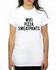 WIFI PIZZA SWEATPANTS TSHIRT WOMENS MENS KIDS FUNNY SLOGAN DOPE HIPSTER SWAG TEE