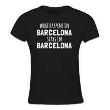 Tee shirt Femme What Happens In Barcelona Stays In Barcelona