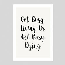 Get Busy Living Or Get Busy Dying Shawshank Quote Poster Minimal Art Print Room