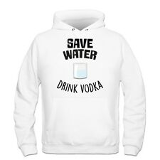 Sudadera con capucha Save Water And Drink Vodka