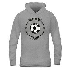 Sudadera con capucha de mujer That's My Game Soccer