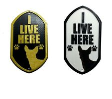 Chihuahua I Live Here - 3D Printed Dog Plaque - Door Gate Garden Sign