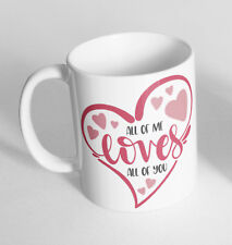 All Of me Loves All Of You Novelty Cup Ceramic Mug Funny Gift Tea Coffee