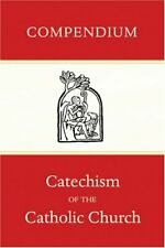Compendium of the Catechism of the Catholic Church by Catholic Church Paperback
