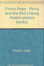 Pinny and the Bird by Peter Firmin Book The Fast Free Shipping
