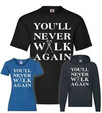 You ll never walk again YNWA T-Shirt / Pullover / Hoodie