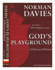 God's playground: a history of Poland in two volumes. Volume I The origins to...