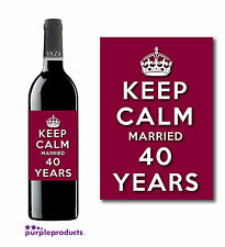 KEEP CALM WEDDING ANNIVERSARY WINE BOTTLE LABEL GIFT, 25th, 30th, 40th, 50th.