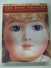 THE ROSE UNFOLDS Rarities of the Rosalie Whyel Museum of Dolls collecting book