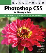 Real World Adobe Photoshop CS5 for Photographers 9780321719836 by Conrad Chavez