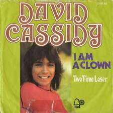 "David Cassidy - I Am A Clown (7"", Single) Vinyl Schallplatte - 999"