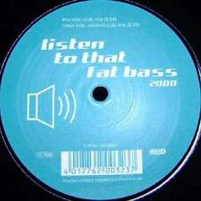 "Loving Loop - Listen To That Fat Bass 2000 (12"") Vinyl Schallplatte - 113146"