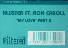 "Kluster Ft. Ron Caroll* - My Love (Part 2) (12"") Vinyl Schallplatte - 120174"