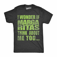 Mens I Wonder If Margaritas Think About Me Too Funny Love Drinking T shirt