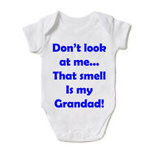 Don/'t Look At Me That Smell Was My Grandad Cotton Bodysuit Baby Son Daughter