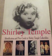 Shirley Temple Identification and Price Guide Book