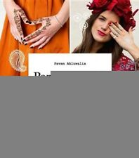 Part-Time Ink: Create Your Own Stylish Henna Designs and Temporary Tattoos by...