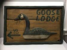 "Nice Vintage Folk Art Goose Decoy Lodge Sign ""Goose Lodge 1/2"" Mile"""