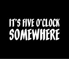 Jimmy Buffett Alan Jackson It/'s 5 o/'clock Somewhere Decal Choose Size /& Color