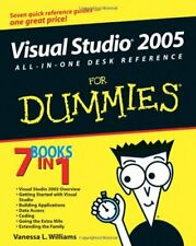 Visual Studio 2005 All-In-One Desk Reference For Dummies By Vanessa L. Williams