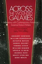 Across the Wounded Galaxies: Interviews with Contemporary American Science Fict