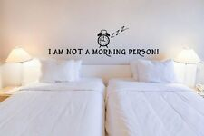 'I am not a morning person!' ver.2 - Funny Vinyl Wall Stickers Many colours.New!