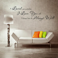 LOVE YOU ALWAYS Wall Art Sticker Lounge Room Quote Decal Mural Stencil Transfer