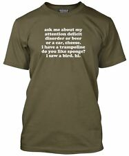 Funny Ask Me About My Attention Deficit Disorder Men's T-Shirt