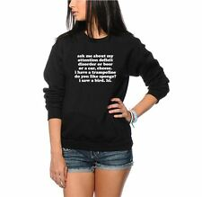 Ask Me About My Attention Deficit Disorder - Unisex Jumper - Black Sweatshirt