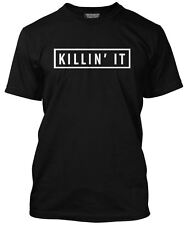 Killin' It Tee - Hipster Cool Swag Tumblr Dope Hype T-Shirt - Various Colours
