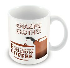 Amazing Brother FUELLED BY Mug - Coffee Tea Latte Gift Idea novelty office