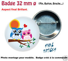 COUPLE CHOUETTES, AMOUR - BADGE 32ø mm  Badge, Pin, Button, Broche