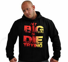 BODYBUILDING HOODY GET BIG OR DIE TRYING BLACK MUSCLE TRAINING GYM WORKOUT WEAR