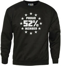 Proud Member of the 52% Brexit Referendum Youth & Mens Sweatshirt