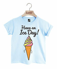BATCH1 HAVE AN ICE DAY CUTE ICE CREAM CONE NOVELTY FAST FOOD KIDS T-SHIRT
