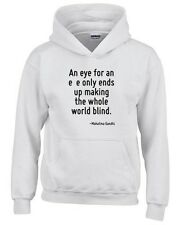 Felpa hoodie bambino CIT0029 An eye for an eye only ends up making the whole wor