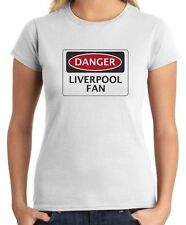 T-shirt Donna WC0299 DANGER LIVERPOOL FAN, FOOTBALL FUNNY FAKE SAFETY SIGN
