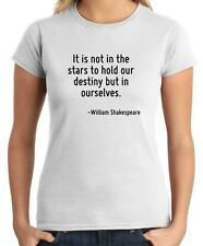 T-shirt Donna CIT0132 It is not in the stars to hold our destiny but in ourselve