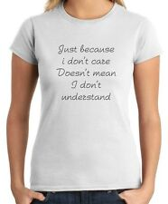 T-shirt Donna TDM00141 just because i don t care