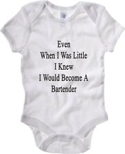 Body neonato BEER0212 Even When I Was Little I Knew I Would Become A Bartender
