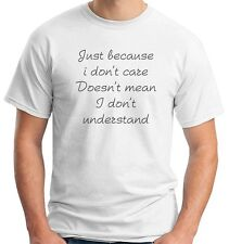 T-shirt TDM00141 just because i don t care