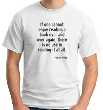 T-shirt ENJOY0114 If one cannot enjoy reading a book over and over again, there