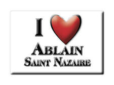 MAGNETS FRANCE - HAUTE NORMANDIE I LOVE ABLAIN SAINT NAZAIRE (PAS DE CALAIS)