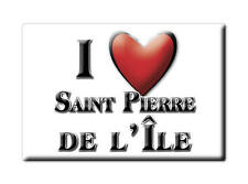 MAGNETS FRANCE - PROVENCE ALPES CÔTE D'AZUR I LOVE SAINT PIERRE DE L'ÎLE (CHAREN