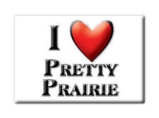SOUVENIR USA - KANSAS FRIDGE MAGNET I LOVE PRETTY PRAIRIE (RENO COUNTY)